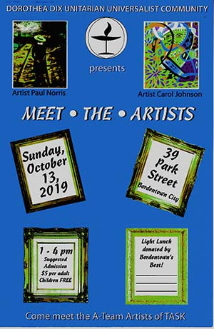 Meet the A-Team, the art group of the Trenton Area Soup Kitchen. Show and reception 1 to 4 p.m. Sunday, Oct. 13. 30 Park St., Bordentown, NJ 08505